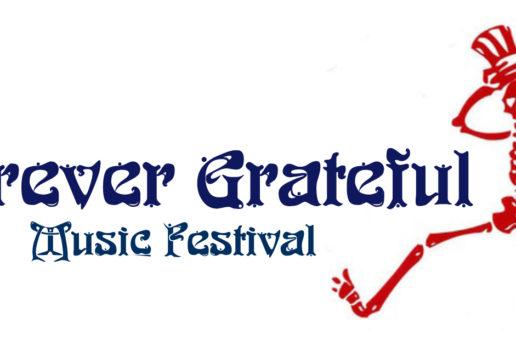 FOREVER GRATEFUL – GRATEFUL DEAD MUSIC FEST