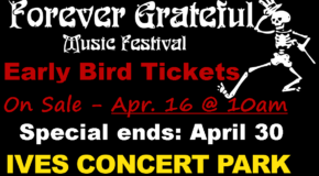 Forever Grateful Music Fest – Fri & Sat, Aug 10 & 11
