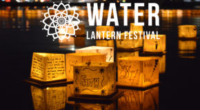 Water Lantern Festival – Saturday, May 11