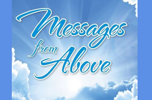 Messages from Above, Under the Stars – Sat. May 18