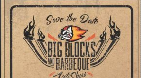 Big Blocks & BBQ Car Show – Sat. August 3