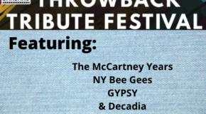 Throwback Tribute Festival – Sat, June 6